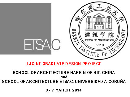 I JOINT GRADUATE DESIGN PROJECT A CORUÑA, SPAIN. HARBIN CHINA